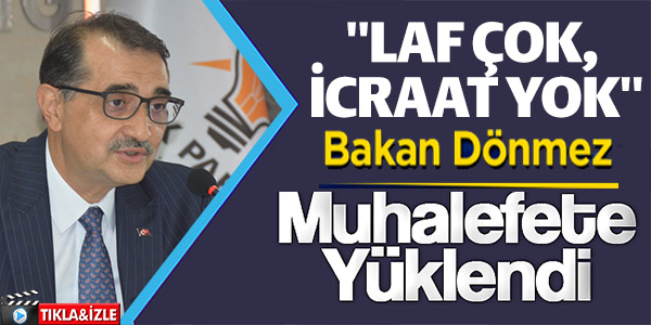 """BAKAN DÖNMEZ BİLECİK'TEN MUHALEFETE YÜKLENDİ, """"LAF ÇOK, İCRAAT SIFIR"""""""