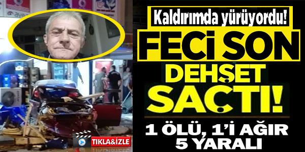 BİLECİK'TE FECİ KAZA, 1 ÖLÜ 1'İ AĞIR 5 YARALI