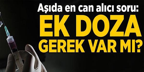 'İKİ DOZ BİONTECH'E EK DOZA GEREK YOK'