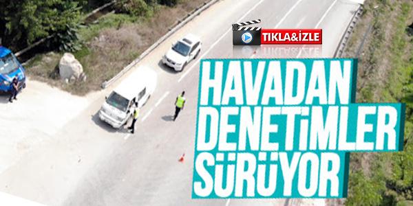 JANDARMADAN DRONE İLE TRAFİK DENETİMİ