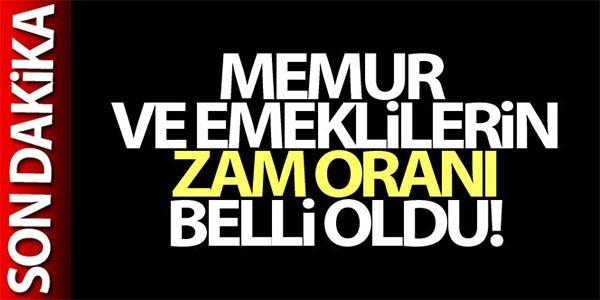 MEMUR VE EMEKLİLERİN ZAM ORANI BELLİ OLDU!