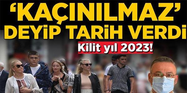 '2023'E KADAR KAÇINILMAZ'