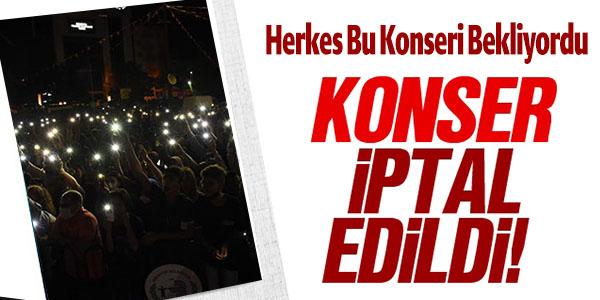 HERKES BU KONSERİ BEKLİYORDU KONSER İPTAL EDİLDİ