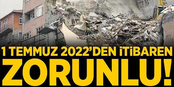 1 TEMMUZ 2022'DEN İTİBAREN BAŞLIYOR