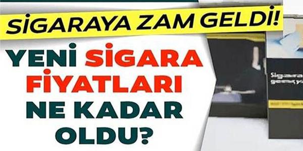 SİGARAYA ZAM GELDİ