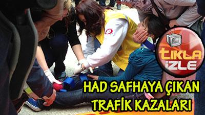 Had Safhaya Çıkan Trafik Kazaları