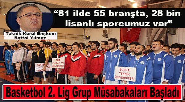 BASKETBOL 2. LİG GRUP MÜSABAKALARI BİLECİK'TE BAŞLADI
