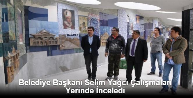 Belediye Başkanı Selim Yağcı Çalışmaları Yerinde İnceledi