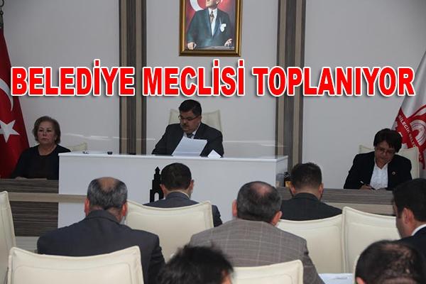 BELEDİYE MECLİSİ TOPLANIYOR