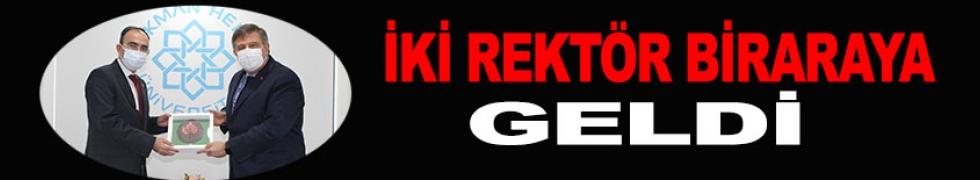 REKTÖRLER BİRARAYA GELDİ