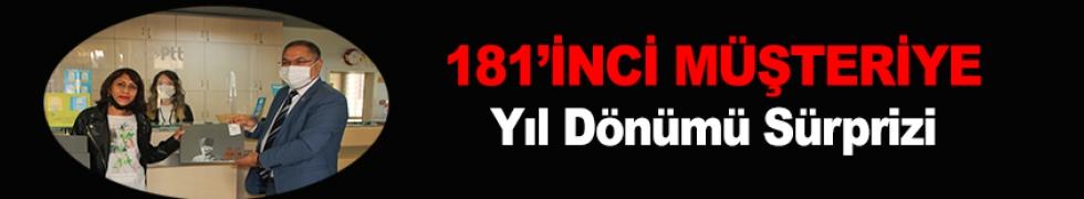 181'İNCİ MÜŞTERİYE YIL DÖNÜMÜ SÜRPRİZİ
