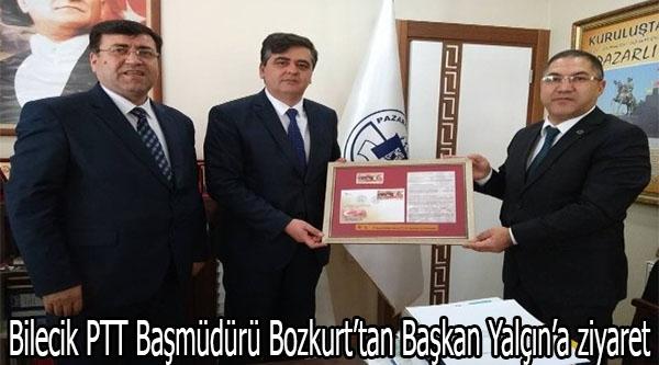 BİLECİK PTT BAŞMÜDÜRÜ BOZKURT'TAN BAŞKAN YAÇIN'A ZİYARET