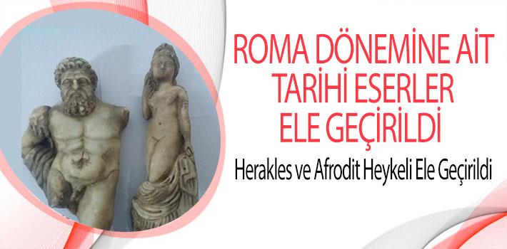 BİLECİK'TE ROMA DÖNEMİNE AİT TARİHİ ESERLER ELE GEÇİRİLDİ