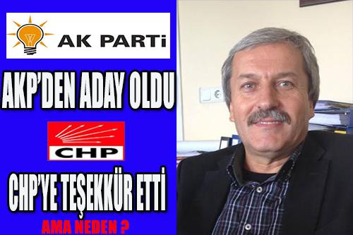 AKP'DEN ADAY OLDU!!!!!CHP TEŞEKKÜR ETTİ.