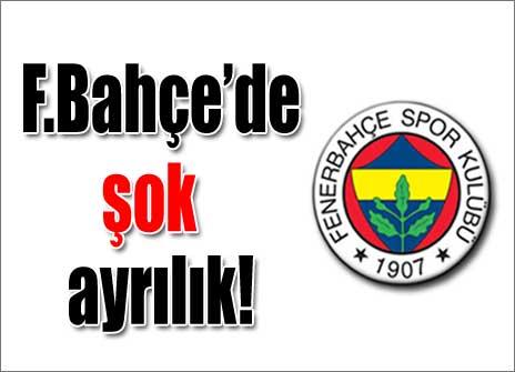 Fenerbahçe'de şok istifa..!
