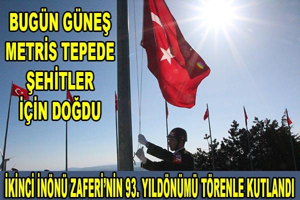 İKİNCİ İNÖNÜ ZAFERİNİN 93.YILDÖNÜMÜ TÖRENLE KUTLANDI
