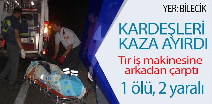 KARDEŞLERİ KAZA AYIRDI