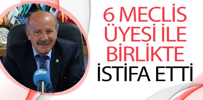 MHP'Lİ BELEDİYE BAŞKANI VE MECLİS ÜYELERİ PARTİLERİNDEN İSTİFA ETTİ