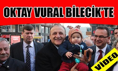 OKTAY VURAL BİLECİK'TE