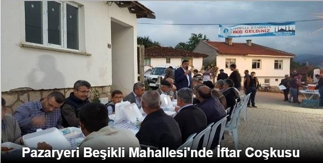 PAZARYERİ BEŞİKLİ MAHALLESİ'NDE İFTAR COŞKUSU