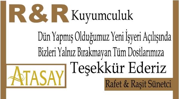 R&R KUYUMCULUKTAN TEŞEKKÜR