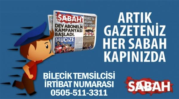 SABAH GAZETESİ BİLECİK TEMSİLCİSİ TELEFON 0505-511-3311