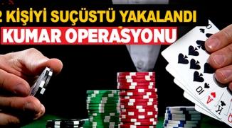 BİLECİK'TE KUMAR OPERASYONU