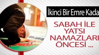 BİLECİK'TEKİ CAMİLERDE ARTIK SABAH VE YATSI NAMAZLARINDAN ÖNCE ....
