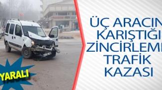 ZİNCİRLEME TRAFİK KAZASI, 2 YARALI