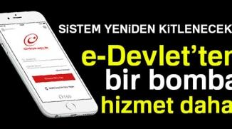 E-DEVLET'TEN YENİ UYGULAMA