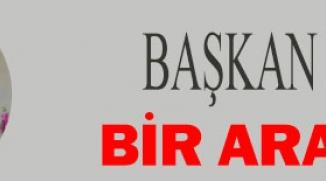 BAŞKAN BAKICI'YLA BİR ARAYA GELDİ