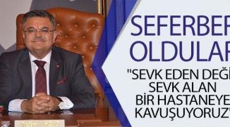 """""""SEVK EDEN DEĞİL SEVK ALAN BİR HASTANEYE KAVUŞUYORUZ"""""""
