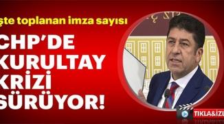 CHP'DE KURULTAY KRİZİ SÜRÜYOR
