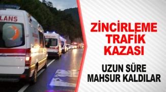 ZİNCİRLEME TRAFİK KAZASI: UZUN SÜRE MAHSUR KALDILAR