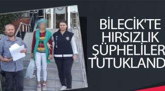 HIRSIZLIK ŞÜPHELİLERİ TUTUKLANDI