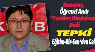 DANIŞTAY'IN 'ÖĞRENCİ ANDI' KARARINA TEPKİ