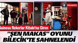 """GUİNESS REKORLAR KİTABI'NA GİREN """"ŞEN MAKAS"""" OYUNU BİLECİK'TE  SAHNELENDİ"""