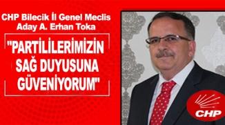 """""""PARTİLİLERİMİZİN SAĞ DUYUSUNA GÜVENİYORUM"""""""