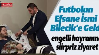FUTBOLUN EFSANE İSMİ BİLECİK'TE