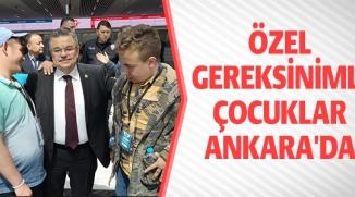 ÖZEL GEREKSİNİMLİ ÇOCUKLAR ANKARA'DA