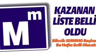 BİLECİK SMMMO'NUN KAZANAN LİSTESİ BELLİ OLDU
