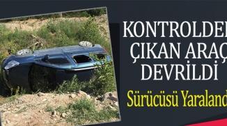 BİLECİK'TE TRAFİK KAZASI; 1 YARALI