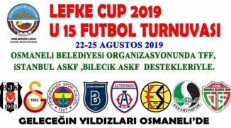 LEFKE CUP 2019 U15 TURNUVASI'NA EV SAHİPLİĞİ YAPACAK