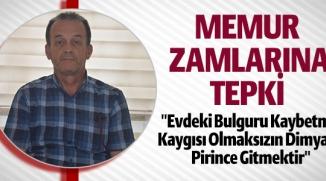 MEMUR ZAMLARINA TEPKİ