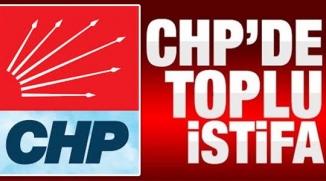 CHP'DE TOPLU İSTİFA