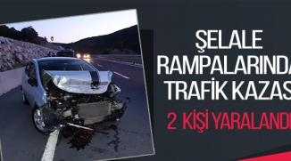 ŞELALE RAMPALARINDA TRAFİK KAZASI