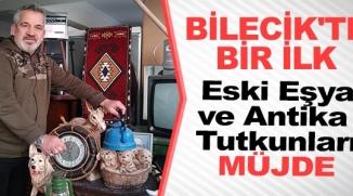 BİLECİK'TE BİR İLK