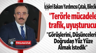 İÇİŞLERİ BAKANI YARDIMCISI ÇATAK, BİLECİK'TE