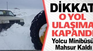 ARAÇLAR YOLDA MAHSUR KALDI