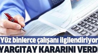 YARGITAY'DAN YÜZ BİNLERCE ÇALIŞANI İLGİLENDİREN 'GEÇİCİ GÖREV' KARARI!.